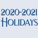 2020-2021 Holidays